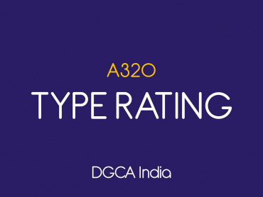 A320 TYPE RATING  for India DGCA licence holders