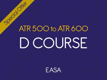 D course ATR 500 to ATR 600 GTA