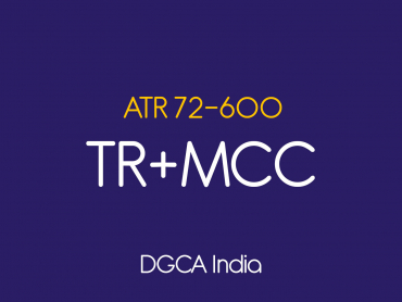 ATR 72 600 Type Rating+MCC DGCA India